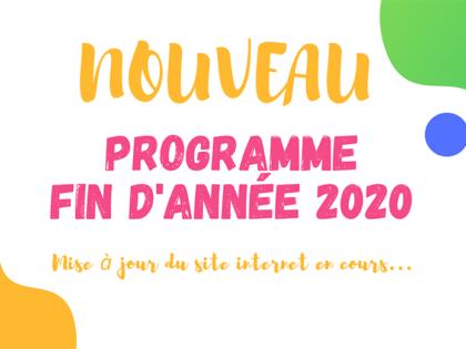 LE PROGRAMME FIN D'ANNÉE 2020 EST EN LIGNE !